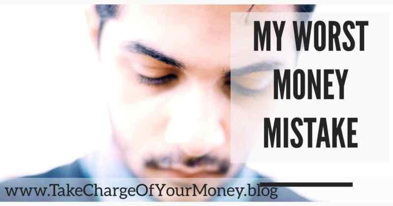 My worst money mistake