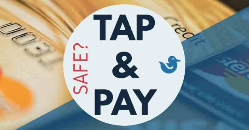 How safe is tap and pay